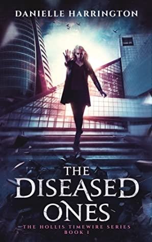 ARC Review: The Diseased Ones by Danielle Harrington